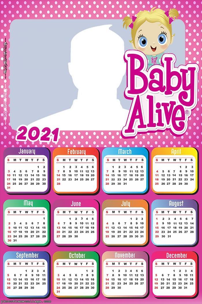 Baby Alive Calendar 2021