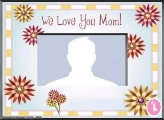 We Love You Mom Photo Montage